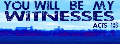 you will be my witnesses