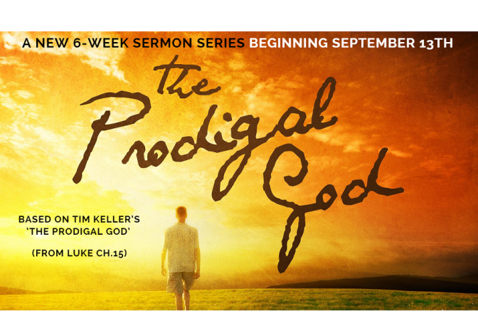 Prodigal God – Week 6