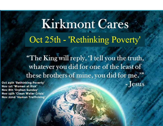 Kirkmont Cares Week #1 – 'Rethinking Poverty'