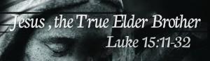 Jesus-the-True-Elder-Brother