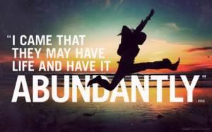 John 10 10 abundantly