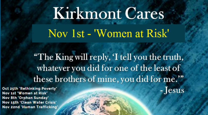 Kirkmont Cares Week 2 – 'Women at Risk'