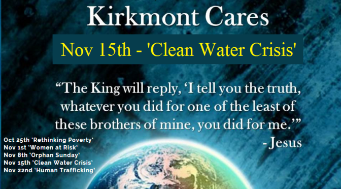 Kirkmont Cares 4 – 'Clean Water Crisis'