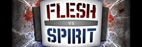 flesh_vs_spirit
