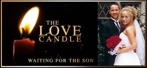 LOVE candle- Pastor Dan & Amanda