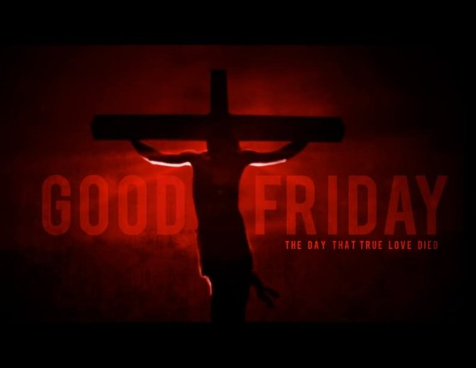 Good Friday – The Prosperity Cross