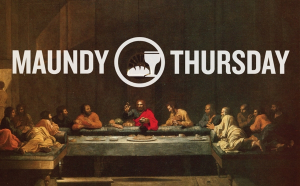 Maundy Thursday-CommUNION with Christ